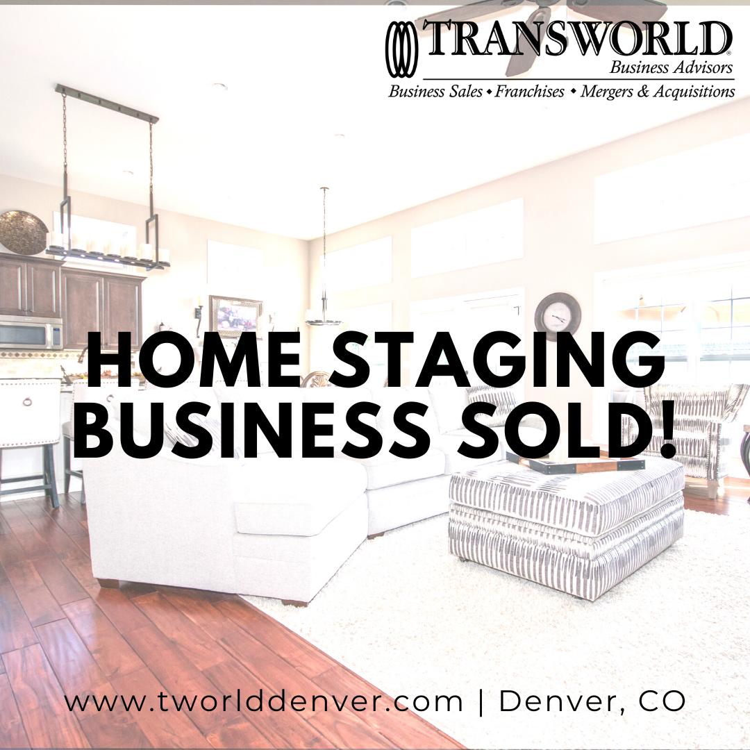 Denver Business Broker Closes on a Home Staging Business for Sale