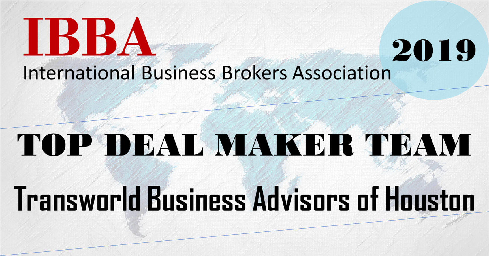 "IBBA Awards Transworld Business Advisors of Houston ""Top Deal Maker Team Award"""