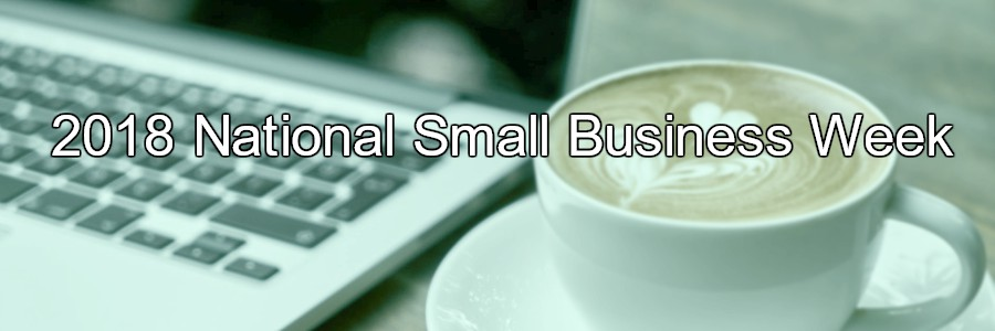 2018 National Small Business Week