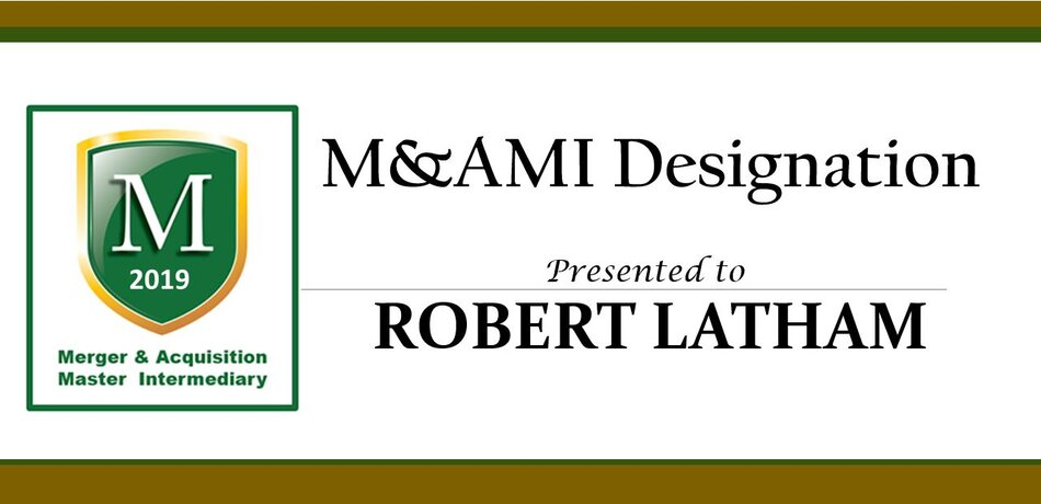 Image for Robert Latham Receives M&A Master Intermediary Designation