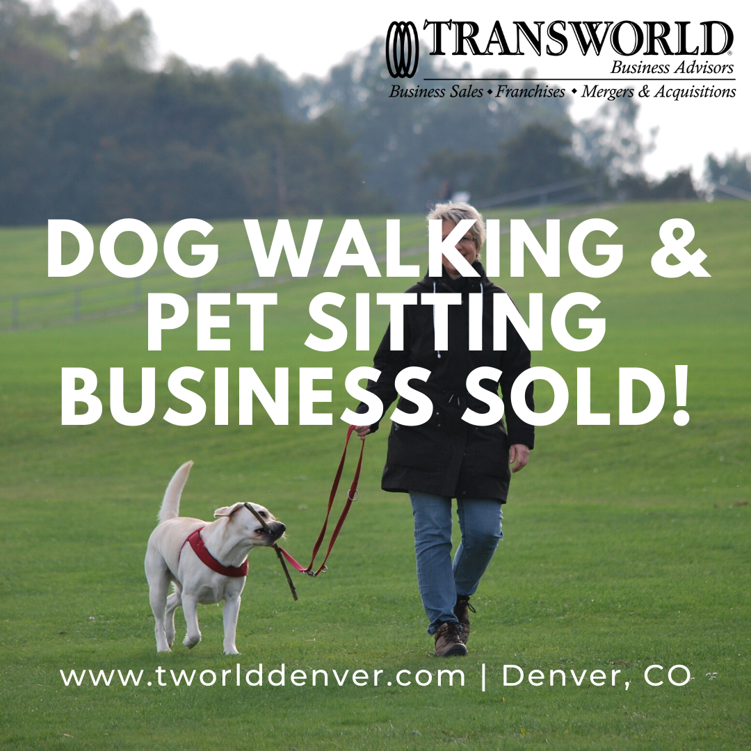 Pet Sitting Business Sold to a New Owner with Denver Business Broker, Roger Smolik through Transworld Business Advisors