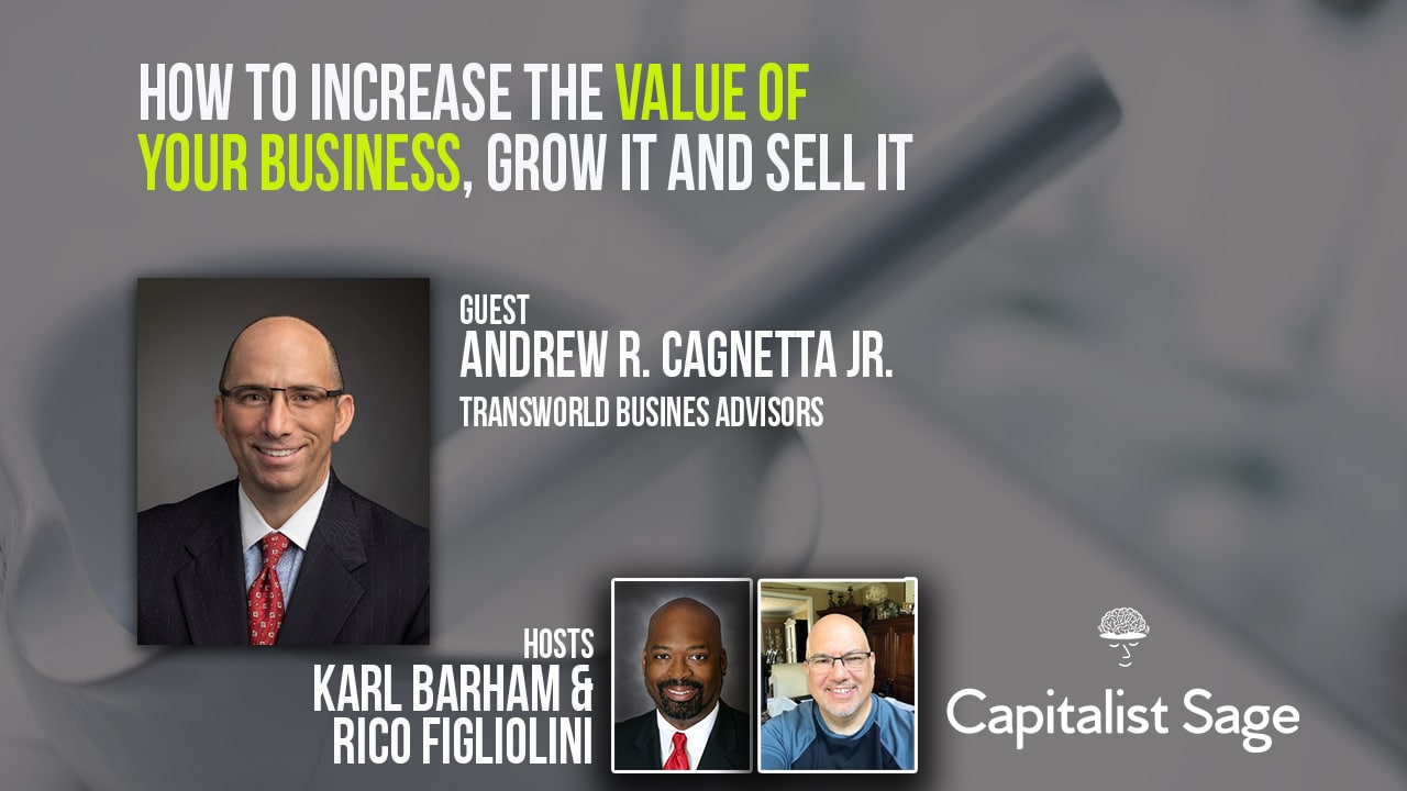 How to Increase the Value of Your Business to Grow it and Sell it