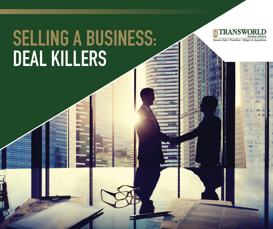 Selling a Business - How to Avoid Deal Killers