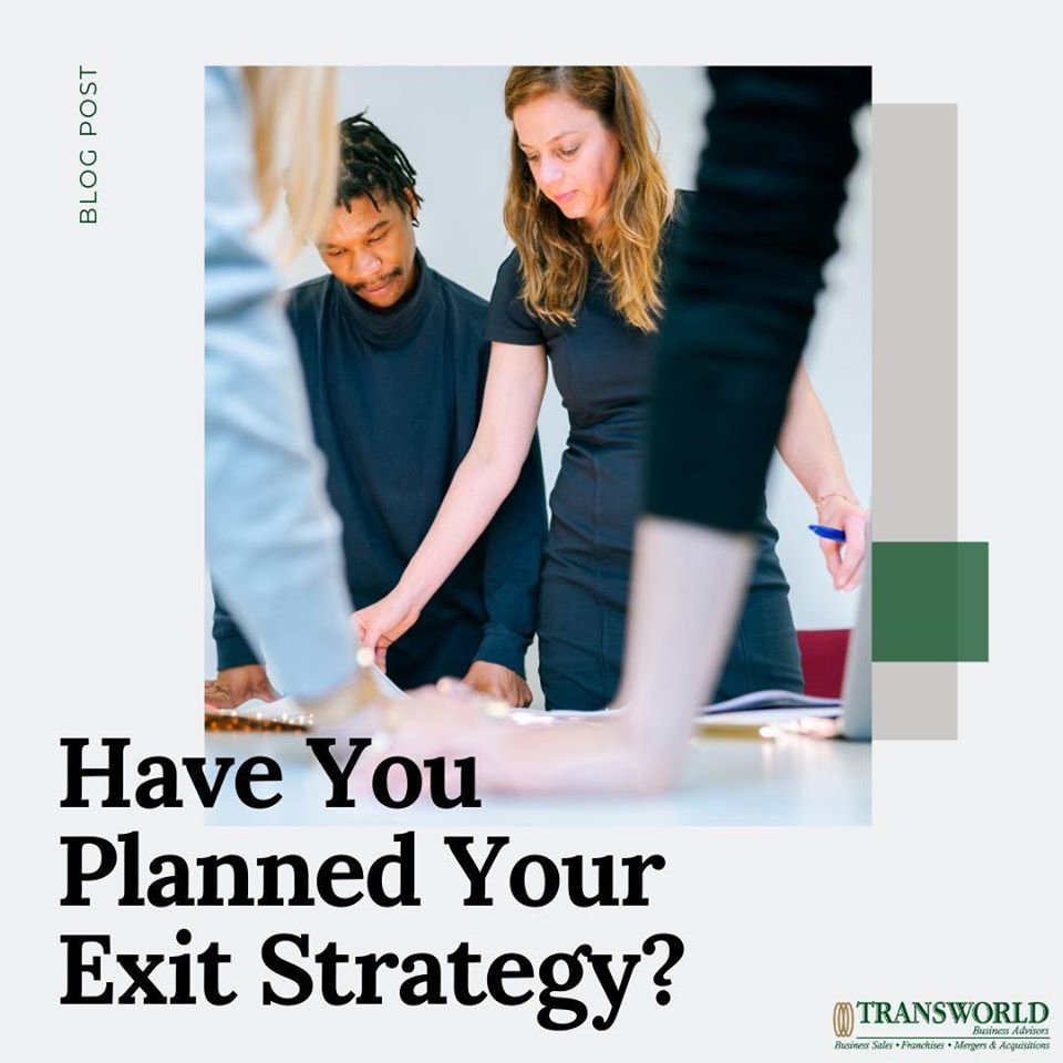 Have you Planned your Exit Strategy?